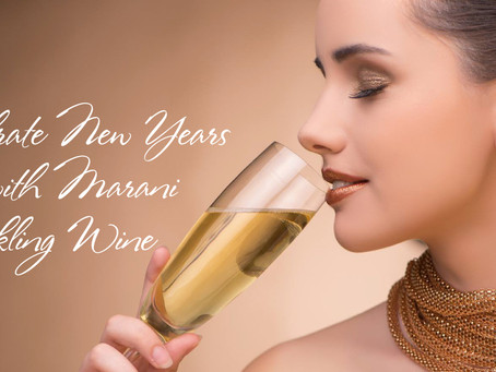 Celebrate New Years Eve with Marani Sparkling Wine