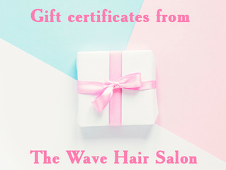 Gift certificates from The Wave Hair Salon