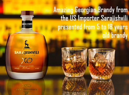 Amazing Georgian Brandy from the US Importer Sarajishvili presented from 5 to 18 years old brandy