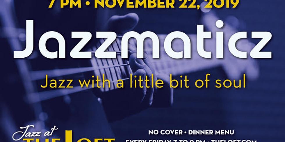 Jazz@TheLoft Presents Jazzmatics