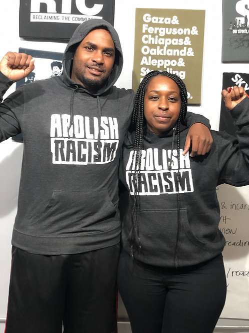 Abolish Racism Thin Hoodie (Pictured Left)