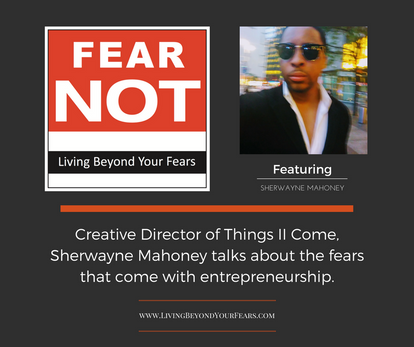 Living Beyond your Fears, Podcast