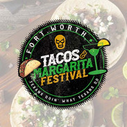 Fort Worth Taco & Margarita Festival