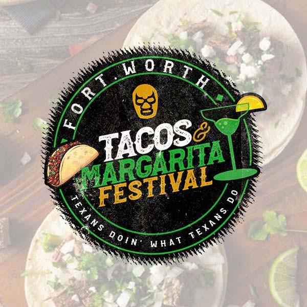 Fort Worth Taco & Margarita Festival
