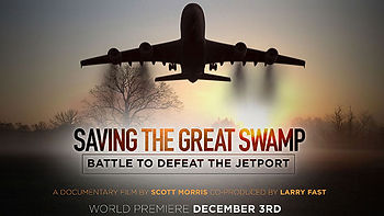 Saving the Great Swamp: The Battle to Defeat the Jetport