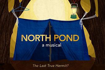 North Pond: A Musical