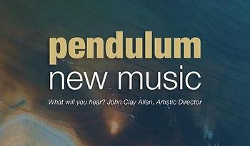 Pendulum New Music Concerts