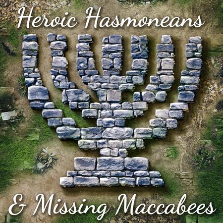 Heroic-Hasmoneans-_-Missing-Maccabees_square_thumb.jpg