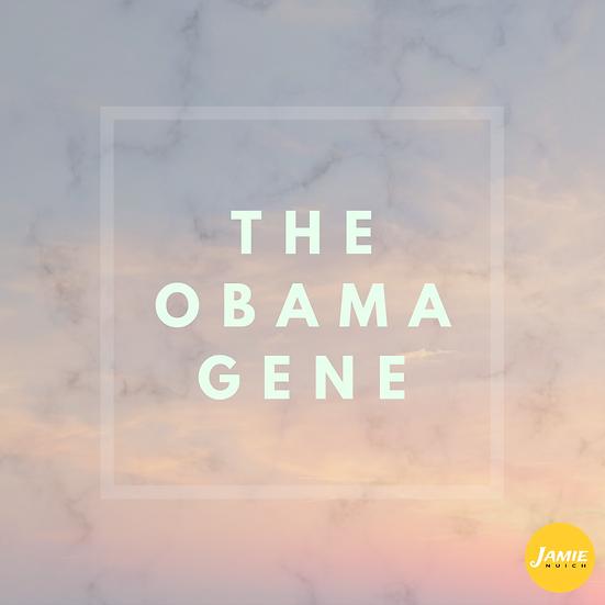 The Obama Gene
