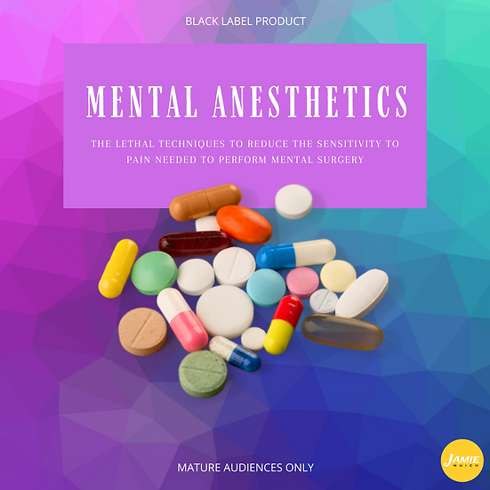 Mental Anesthetics