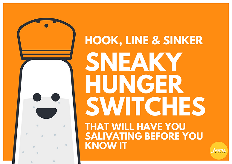 Sneaky Hunger Switches