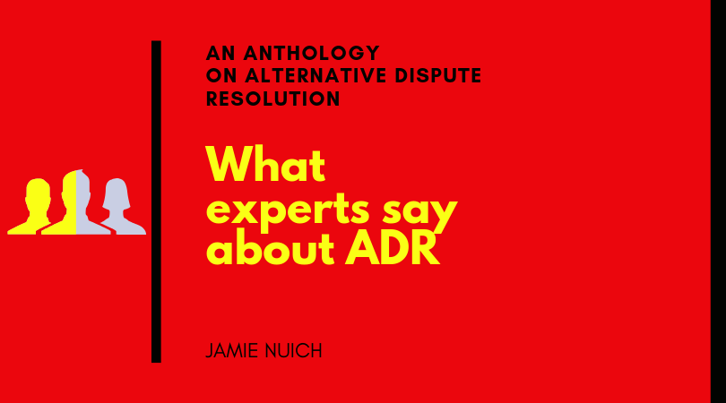 What Experts Say About ADR