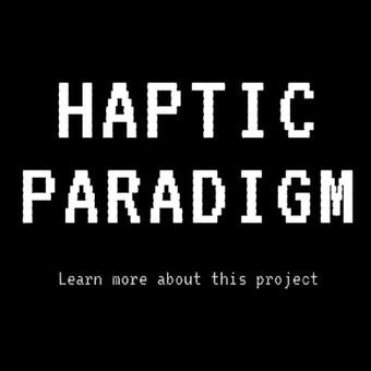 Haptic Paradigm 2020