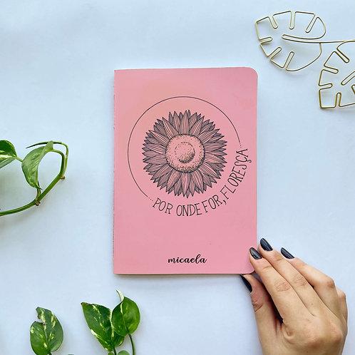 Caderninho Floresça - Rosa