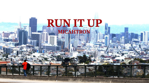 Michatron - Run It Up