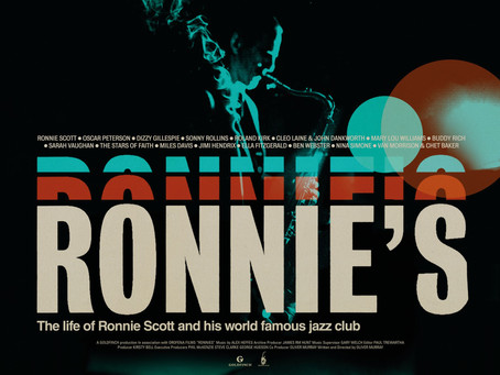 FILM REVIEW: NEW FILM ABOUT RONNIE SCOTT AND HIS WORLD FAMOUS JAZZ CLUB - RELEASED 23/10/2020