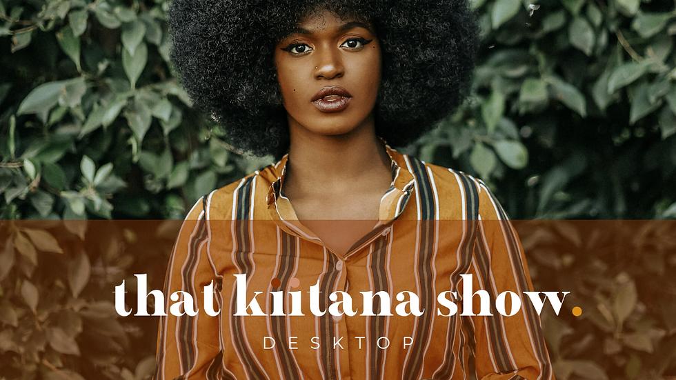 That Kiitana Show Presets - Desktop