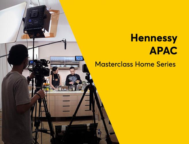 Hennessy APAC - Masterlcass Home Series.