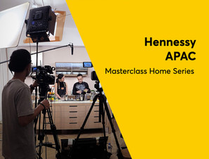 Hennessy APAC - Masterlcass Home Series.