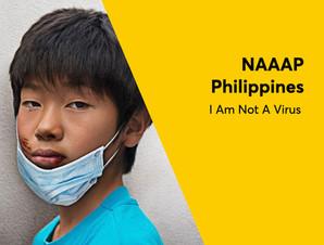 NAAAP Philippines - I Am Not A Virus.jpe