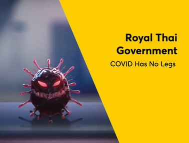 Royal Thai Government - Covid Has No Leg