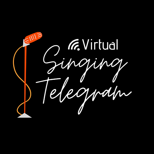 Virtual Singing Telegram