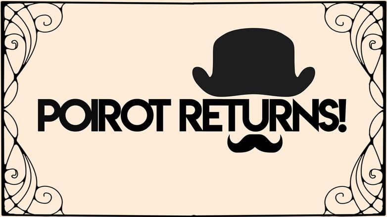 Poirot Returns!