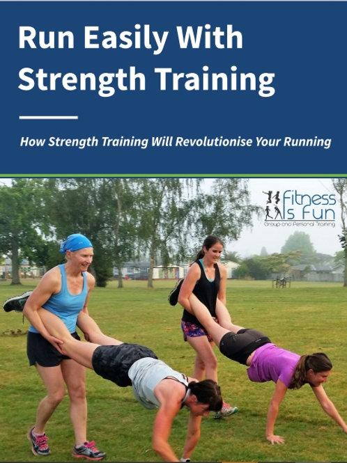 Run Easily with Strength Training
