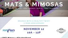 Mats & Mimosas, Oh My!
