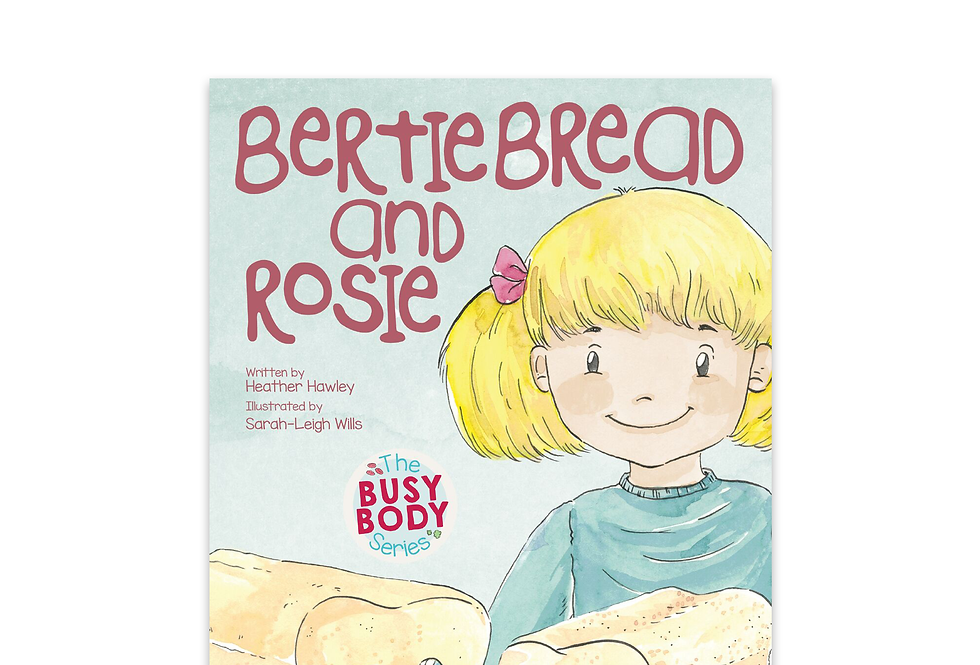 Bertie Bread and Rosie: Digestion