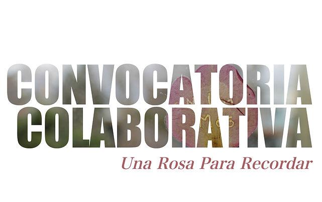 Convocatoria_Colaborativa_Una_Rosa_Para_Recordar