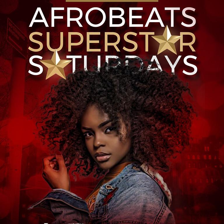 AFROBEATS SUPERSTAR SATURDAYS