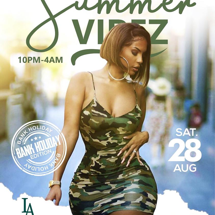 Summer Vibez (Bank Holiday Edition)