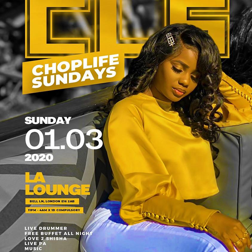 CHOPLIFE SUNDAYS