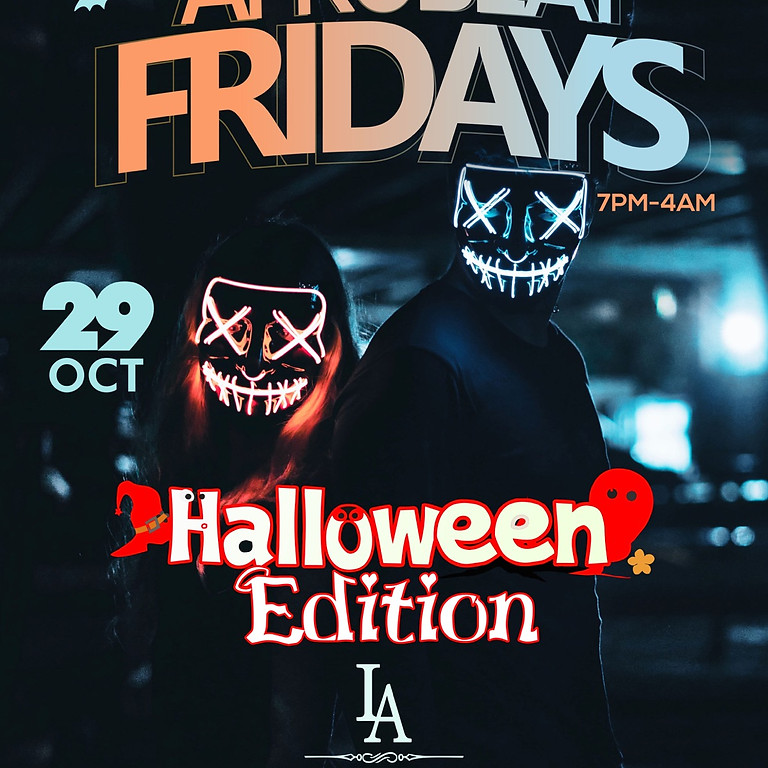 Afrobeat Fridays(Halloween Edition )
