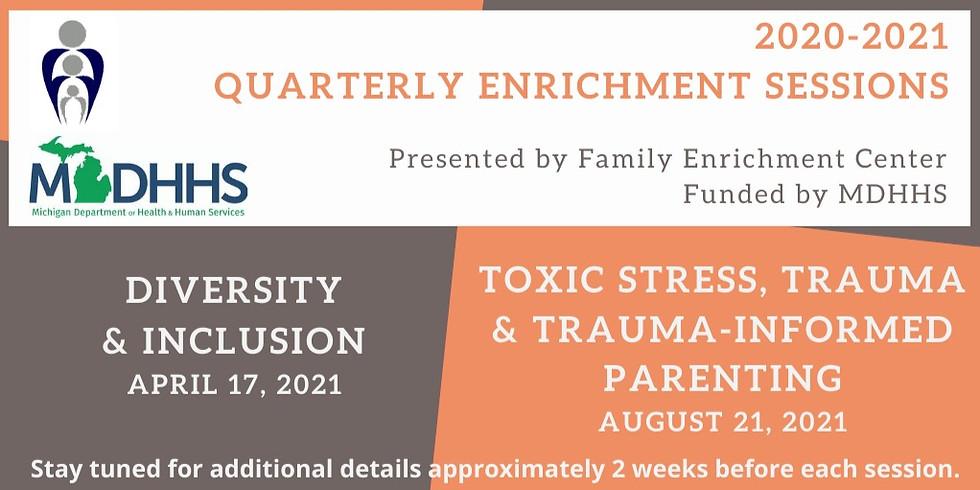Quarterly Enrichment Series 2020-2021