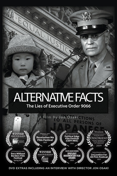 ALTERNATIVE FACTS:  The Lies of Executive Order 9066 DVD