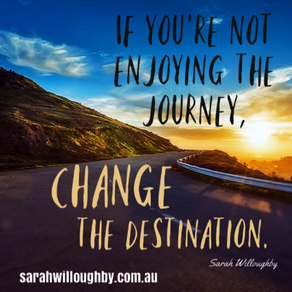 Video - If You're Not Enjoying the Journey, Change the Destination