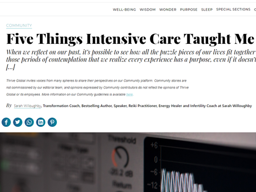 Thrive Global Article - Five Things Intensive Care Taught Me About Life