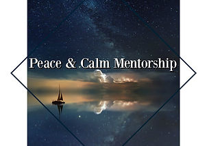 Peace and Calm Mentorship.jpg