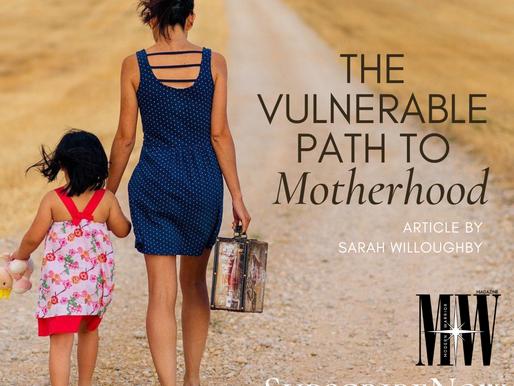 Modern Warrior Magazine - The Vulnerable Path To Motherhood