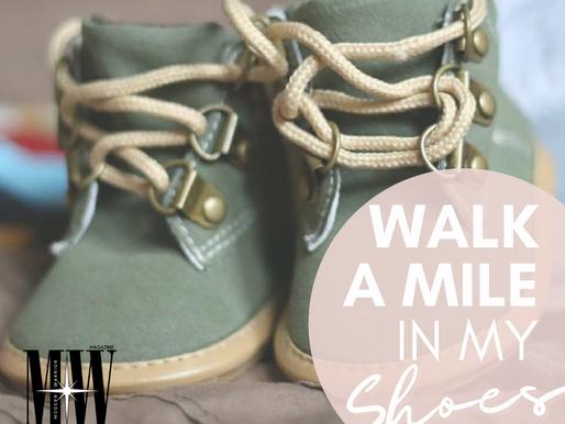 Modern Warrior Magazine - Walk A Mile In My Shoes