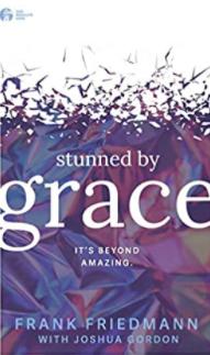 Stunned by Grace | Friedmann