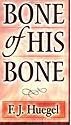 Bone of His Bones - E. F. Hugal.jpg