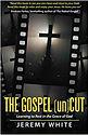 #1 The Gospel Uncut.jpg