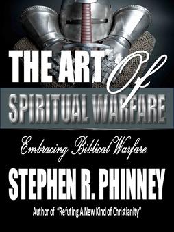 Art of Spiritual Warfare | Dr. Stephen Phinney