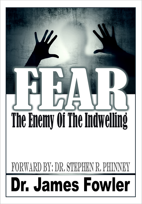e-Book | Fear, Enemy Of Indwelling