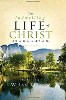 The Indwelling Life of Christ | Thomas