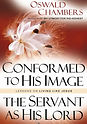Conformed To His Image - Oswald Chambers