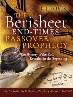 Berisheet End Times Prophecy